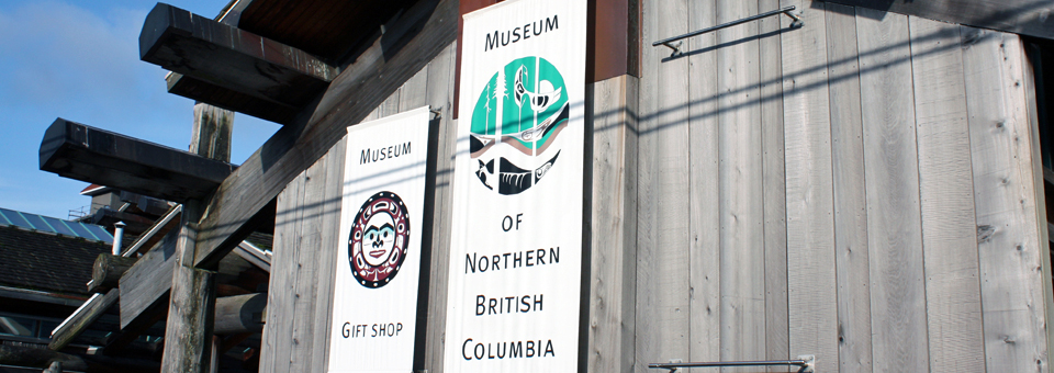 The Museum of Northern British Columbia