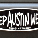 Don't mess with Texas: Keep Austin Weird