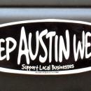 Don't mess with Texas: Keep Austin Weird