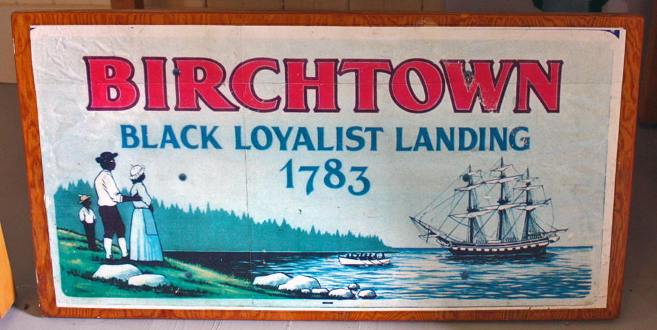 Birchtown sign, The Black Loyalist Heritage Society Museum, Shelburne, Nova Scotia