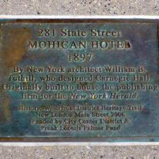 plaque at site of the Mohican Hotel, New London, Connecticut