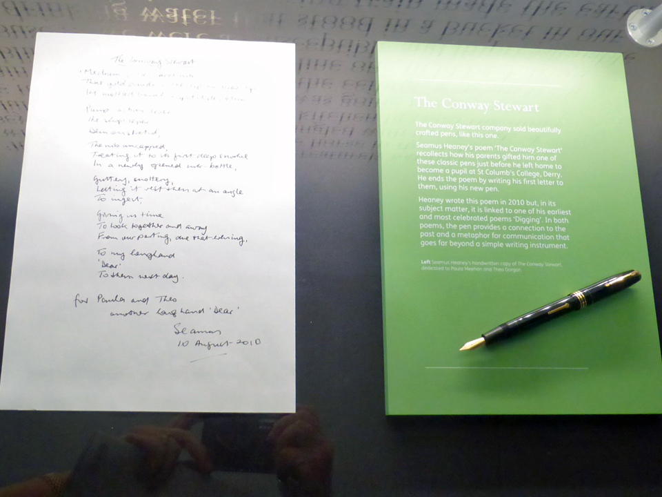 "Heaney's poem ""The Conway Stewart"" is on display.alongside a pen like the one his parents gave him before he left to study at St. Columb's College in Derry."