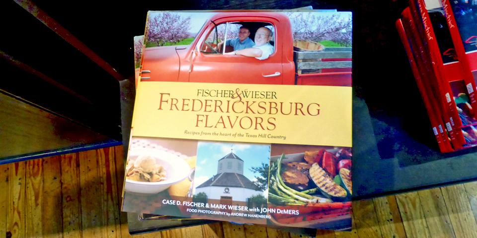 Fischer & Wieder Fredericksburg Flavors book, Fredericksburg, Texas