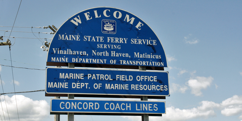Maine State Ferry System sign, Rockland, Maine