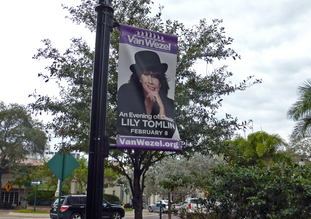banner announcing Lily Tomlin's performance at the Van Wezel, Sarasota, Florida
